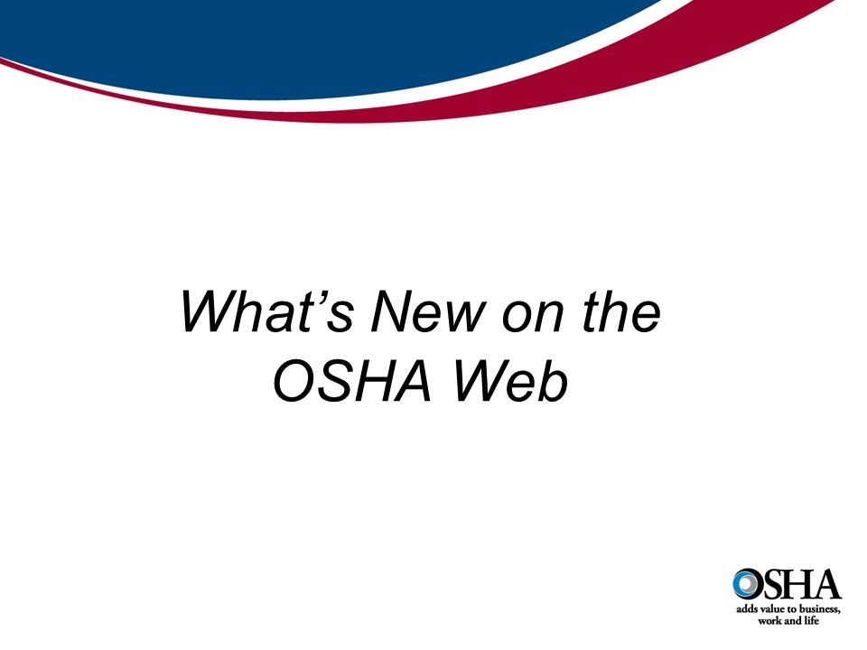 What's New on the OSHA Web