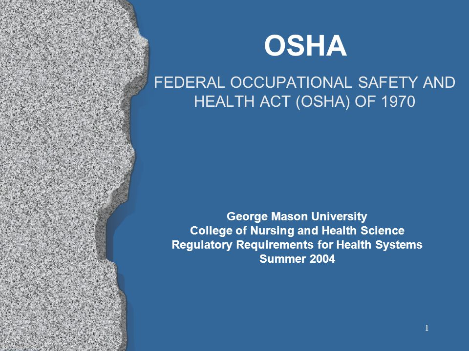 2 The Occupational Safety and Health Act l The Occupational Safety and Health Act of 1970 was passed to assure safe and healthful working conditions for men and women; l Authorizes enforcement of the standards developed under the Act; l Assists and encourages the States in their efforts to assure safe and healthful working conditions by providing for research, information, education, and training in the field of occupational safety and health; l Can be used for other purposes relating to the work environment.