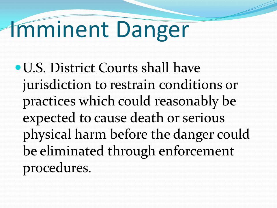 Imminent Danger U.S.