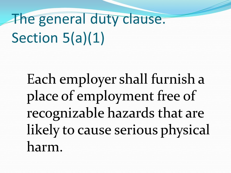 The general duty clause.