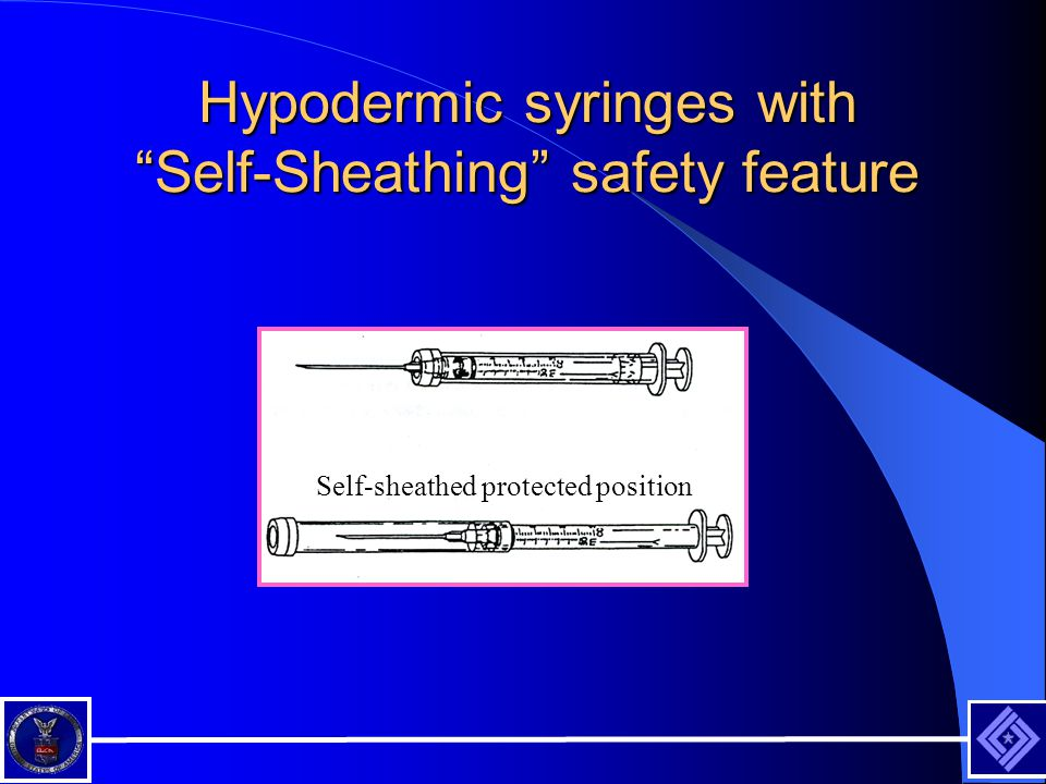Hypodermic syringes with Self-Sheathing safety feature Self-sheathed protected position
