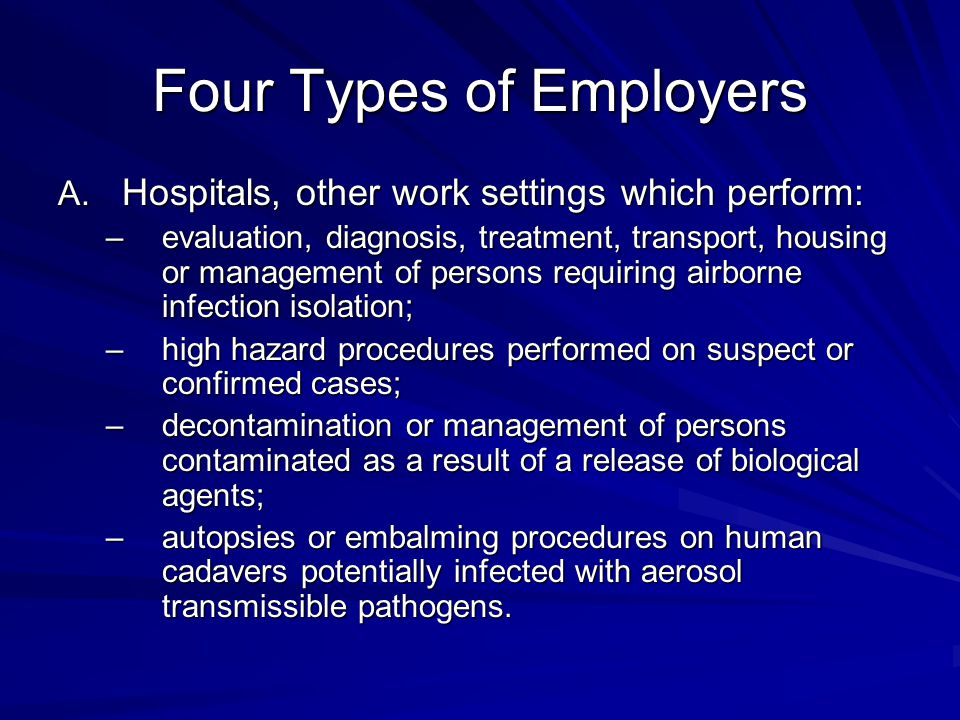 Four Types of Employers (cont) B.