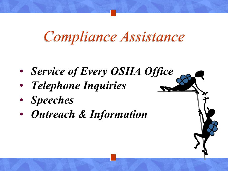 Compliance Assistance Service of Every OSHA Office Telephone Inquiries Speeches Outreach & Information