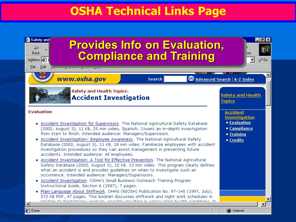 OSHA Technical Links Page Double Click on any subject and it links you to available reference material