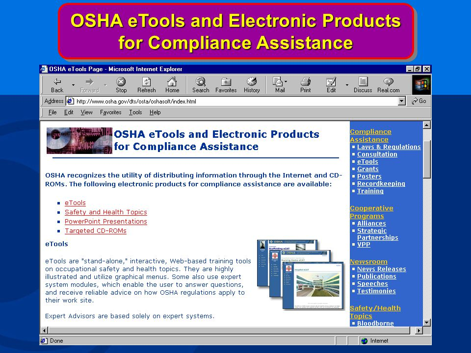 OSHA eTools and Electronic Products for Compliance Assistance OSHA eTools and Electronic Products for Compliance Assistance