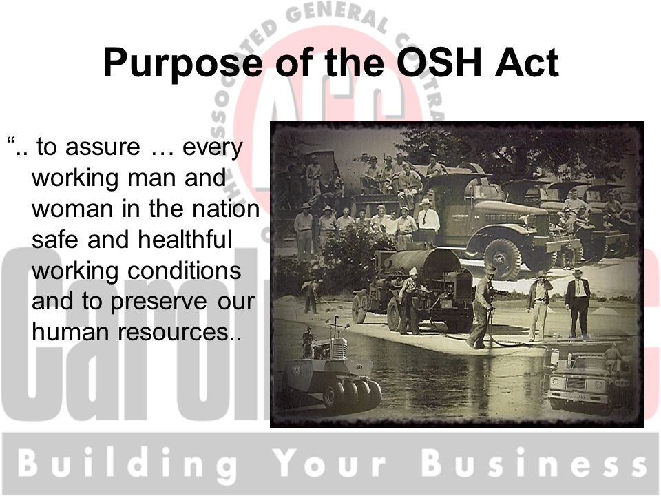 Purpose of the OSH Act ..