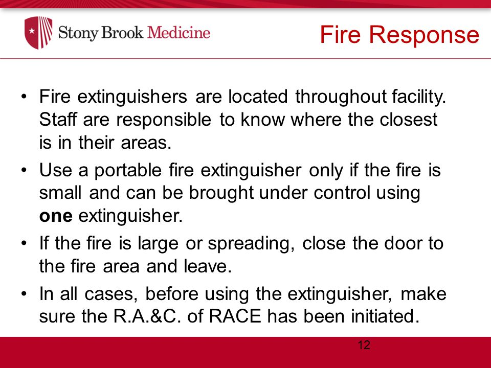 12 Fire extinguishers are located throughout facility.