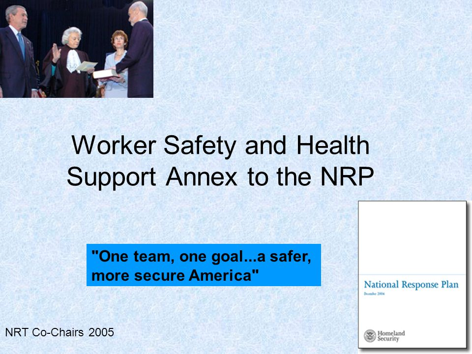 NRT Co-Chairs 2005 Worker Safety and Health Support Annex to the NRP