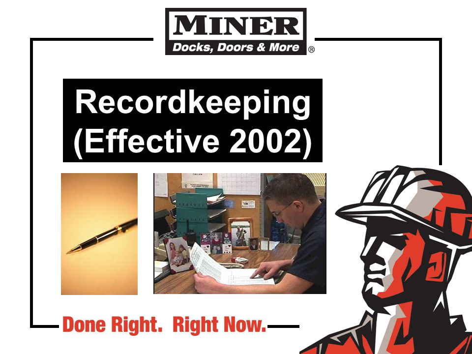 Recordkeeping (Effective 2002)