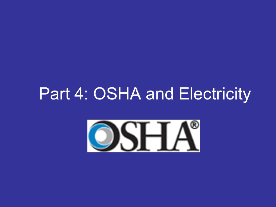 Part 4: OSHA and Electricity