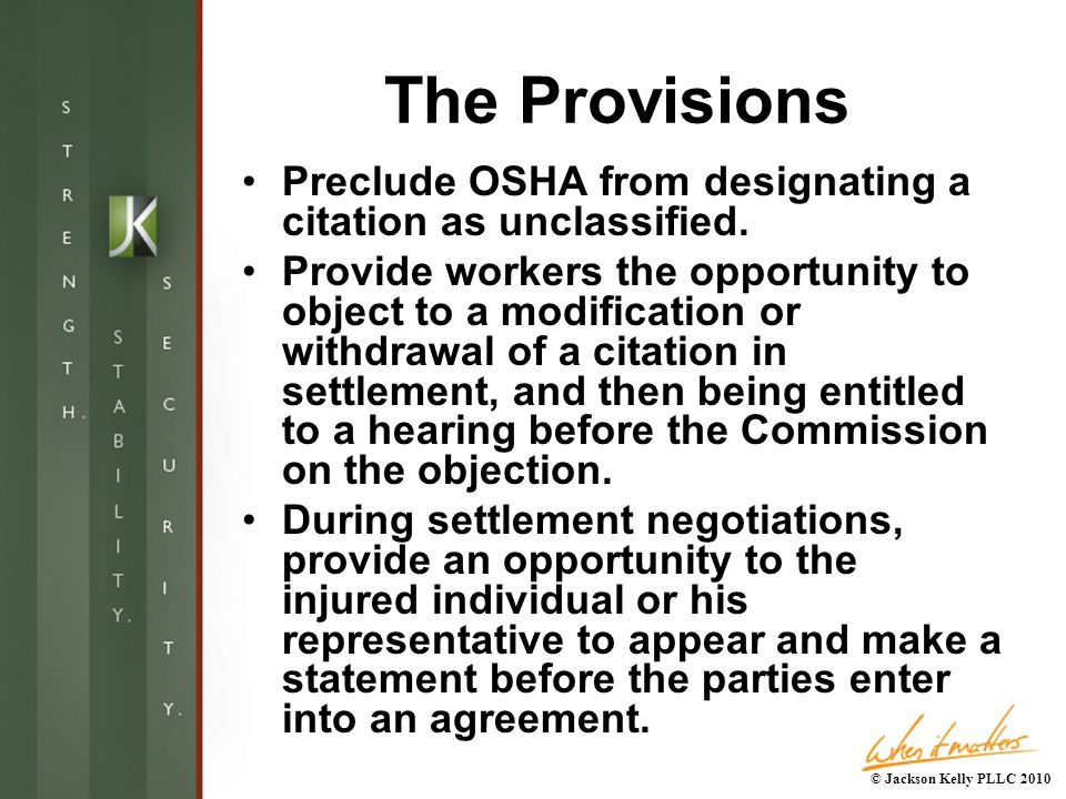 The Provisions Preclude OSHA from designating a citation as unclassified.