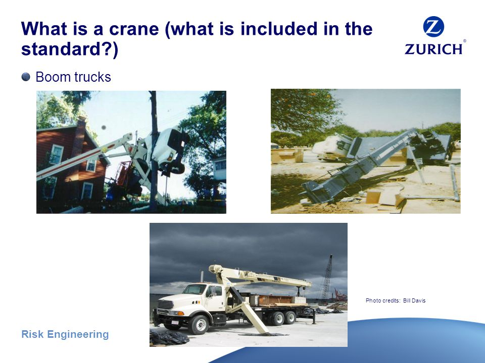 Risk Engineering What is a crane (what is included in the standard ) Cranes on bargesFloating cranes Photo credits: Bill Davis