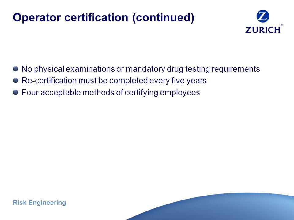 Risk Engineering Operator certification Photo credit: Bill Davis