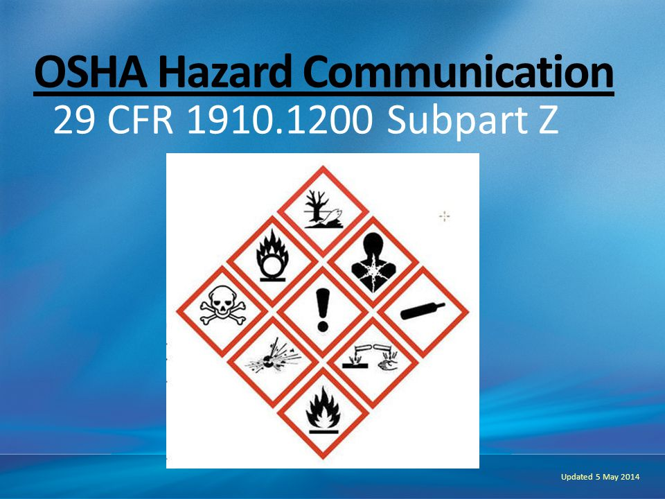 Subpart Z Toxic & Hazardous Substances (1910.1000 – 1450) Information and training SDS's for each chemical Labeling (old standard) SDS's readily accessible Written program OSHA Most Cited 2012