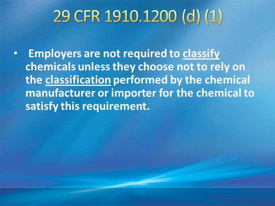 The employer shall make the written hazard communication program available upon request to employees