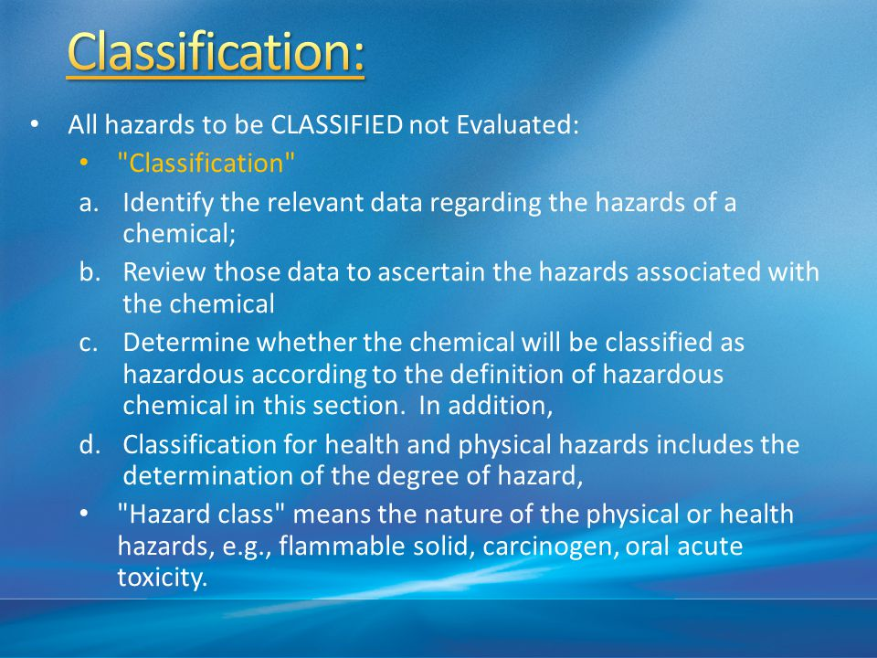 The categories of hazards are: Physical Health Environmental (non- mandatory)
