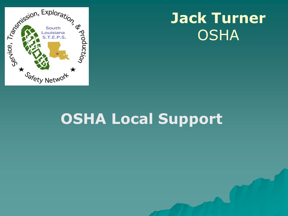 Jack Turner OSHA OSHA Local Support