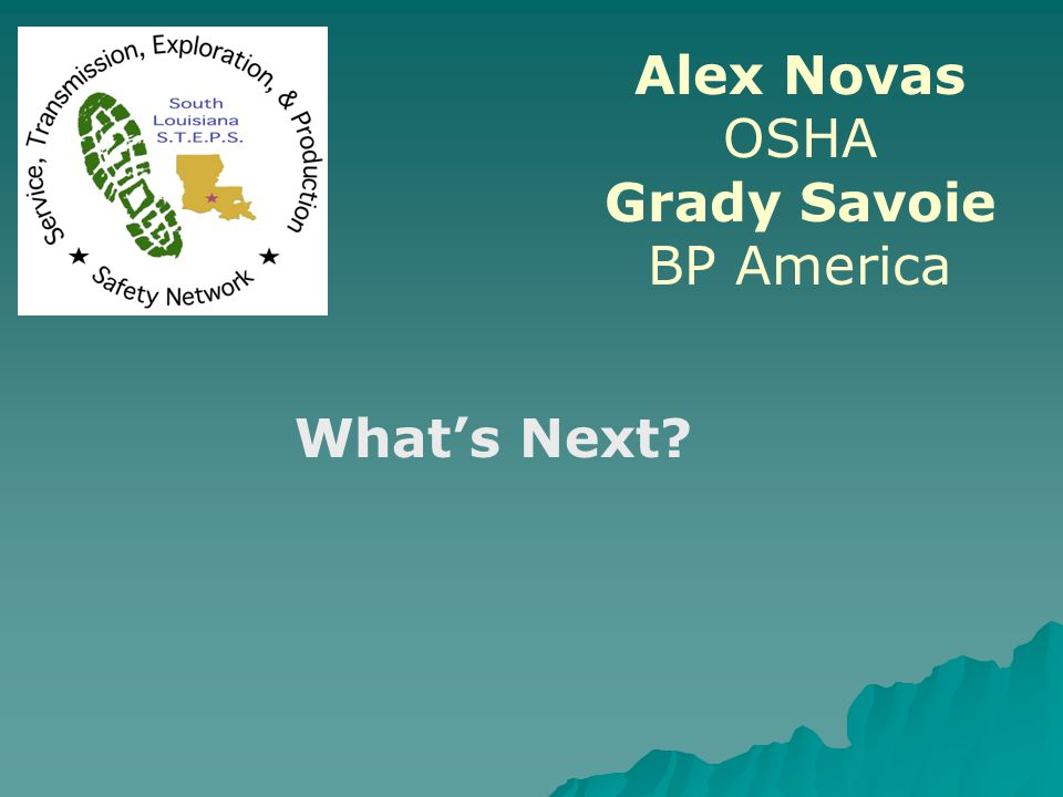 Alex Novas OSHA Grady Savoie BP America What's Next