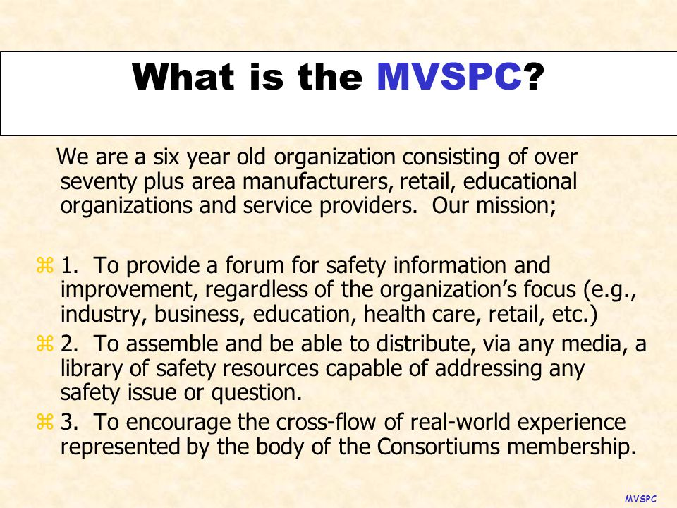 What is the MVSPC.