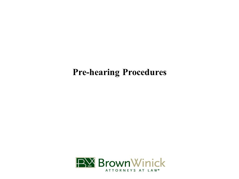 Pre-hearing Procedures