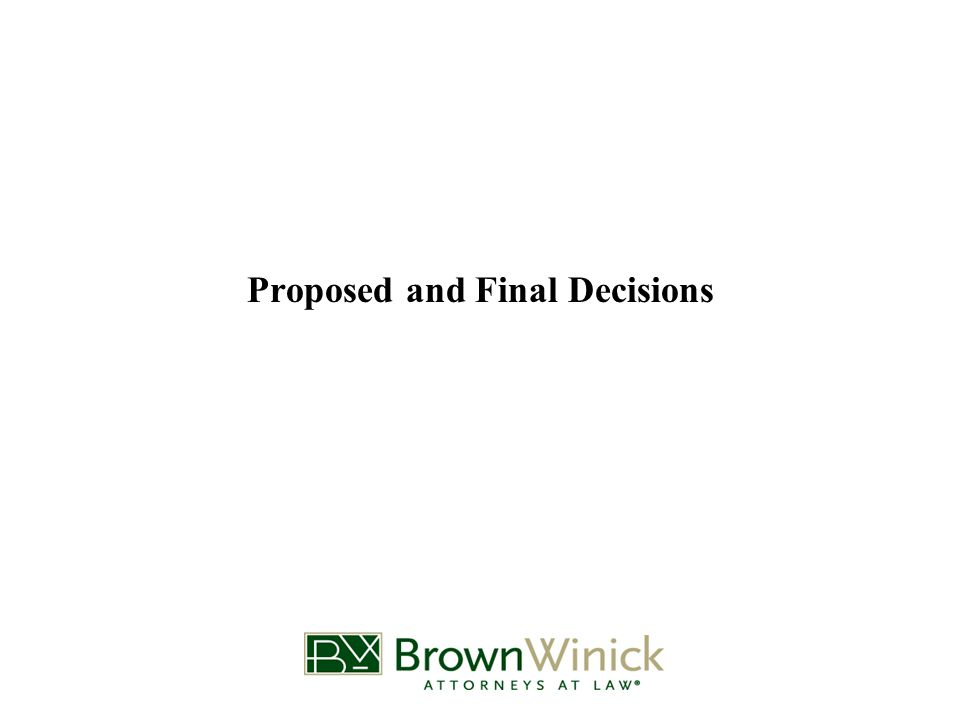 Proposed and Final Decisions