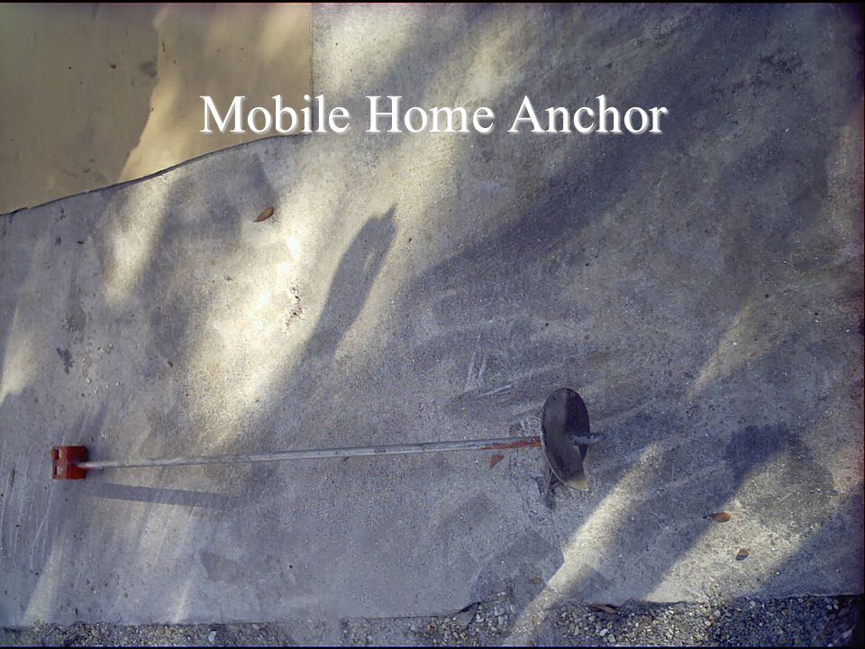 Mobile Home Anchor