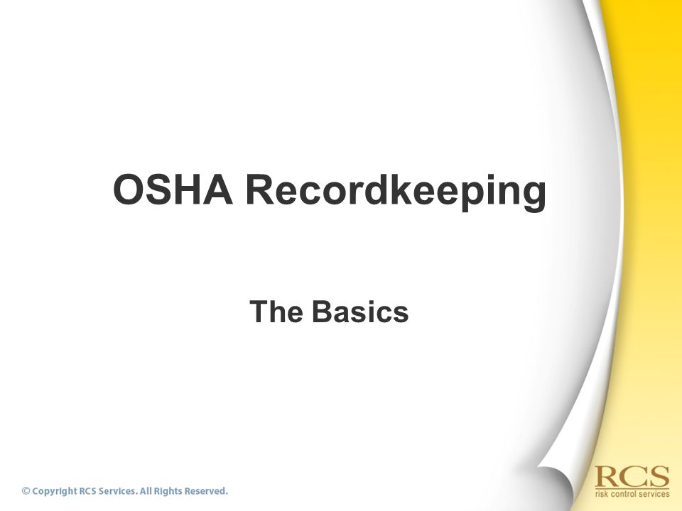 OSHA Recordkeeping The Basics