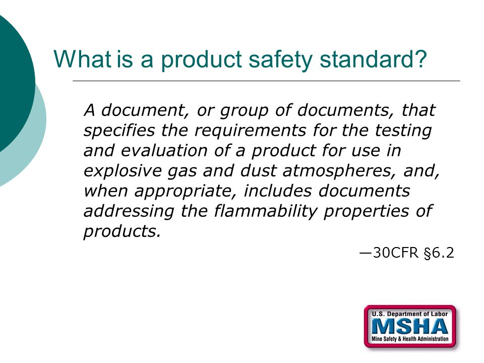 What is a product safety standard.