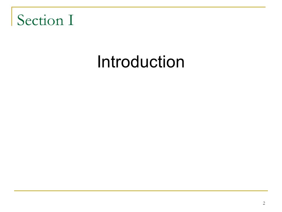 2 Section I Introduction