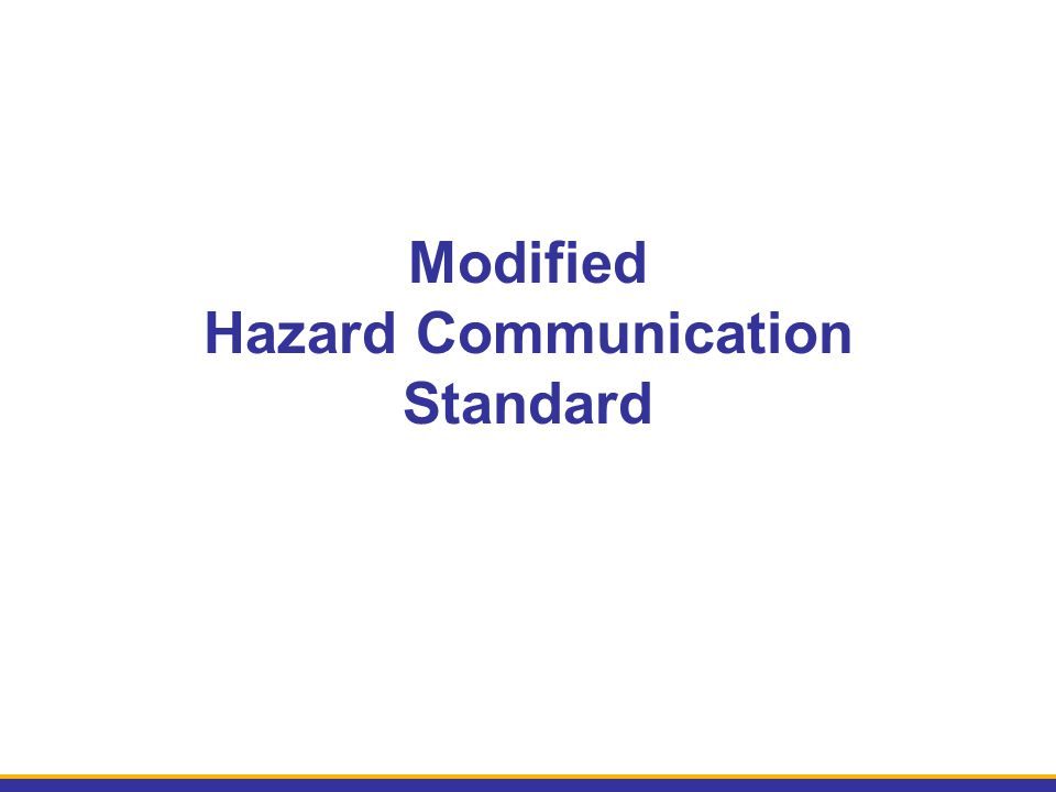 Modified Hazard Communication Standard