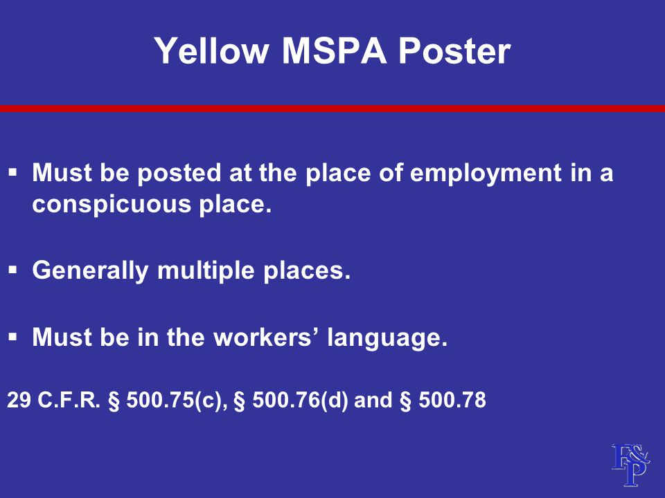 Yellow MSPA Poster  Must be posted at the place of employment in a conspicuous place.
