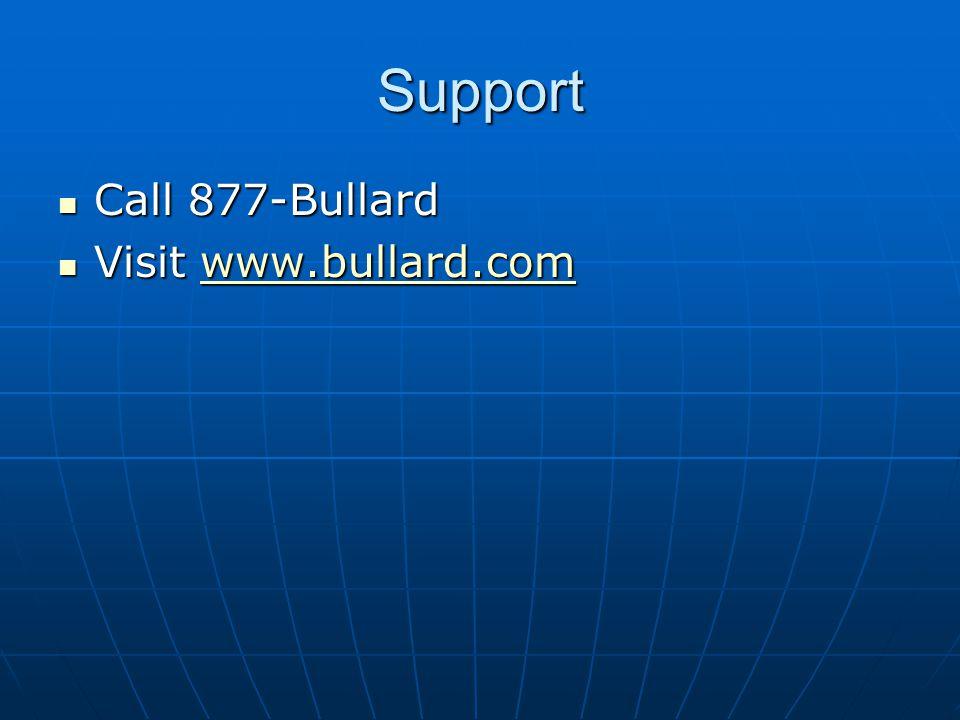 Support Call 877-Bullard Call 877-Bullard Visit www.bullard.com Visit www.bullard.comwww.bullard.com