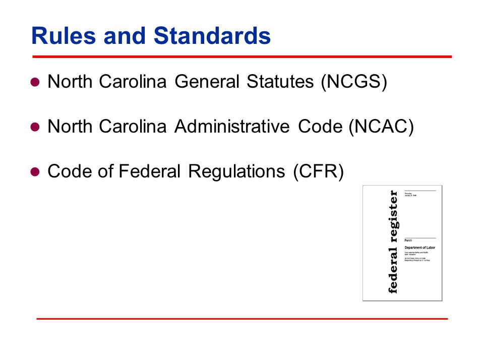 Right To Know Act Requires employers who manufacture, process, use, store, or produce hazardous chemicals to compile and maintain a Hazardous Substance List  Copy provided to Fire Chief  Updated at least annually NCGS 95-173