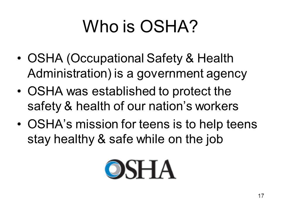 17 Who is OSHA.