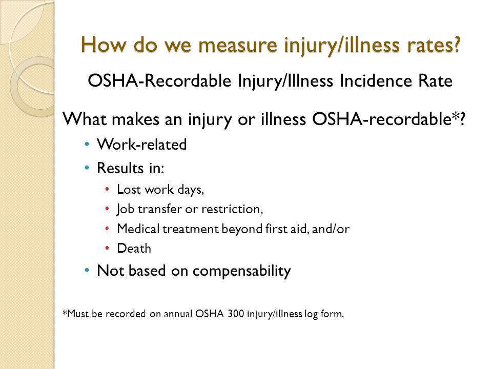 How do we measure injury/illness rates.