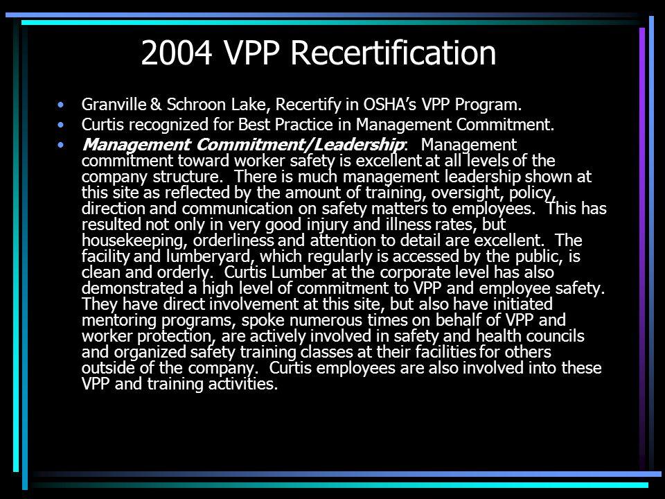 2004 VPP Recertification Granville & Schroon Lake, Recertify in OSHA's VPP Program.