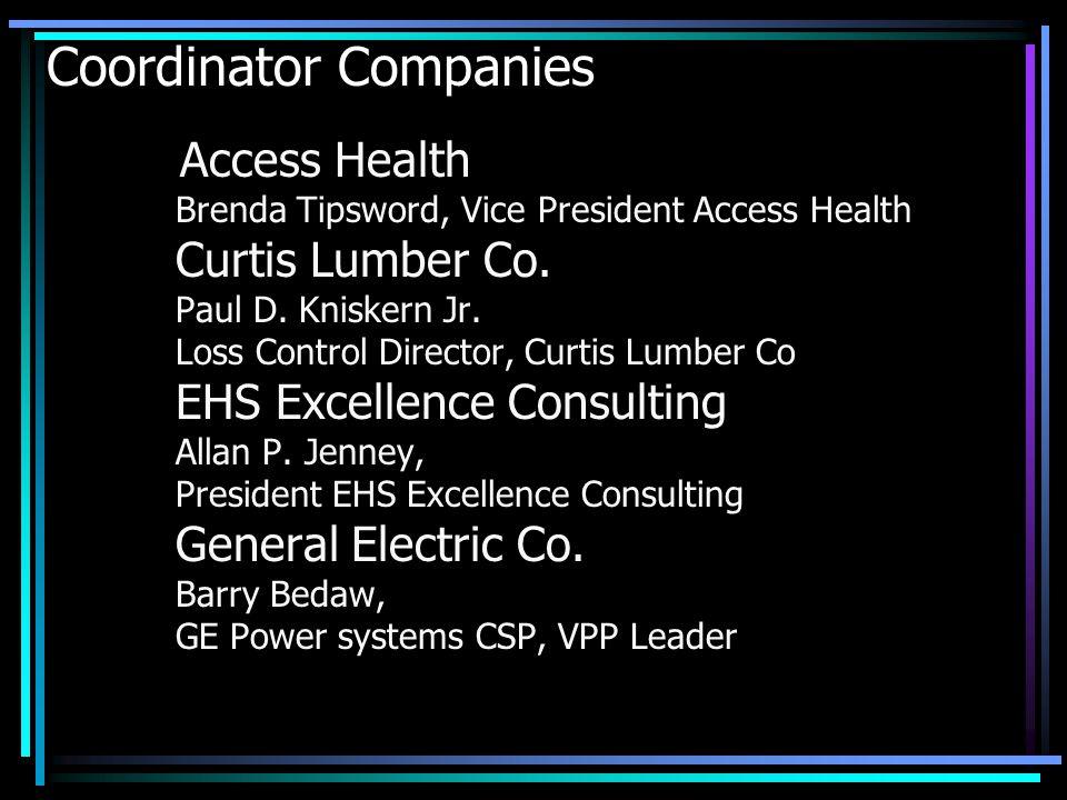 Coordinator Companies Access Health Brenda Tipsword, Vice President Access Health Curtis Lumber Co.
