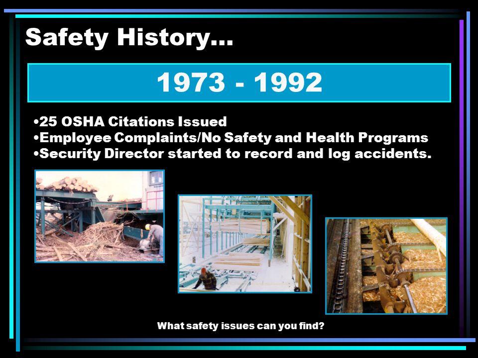 Safety History...
