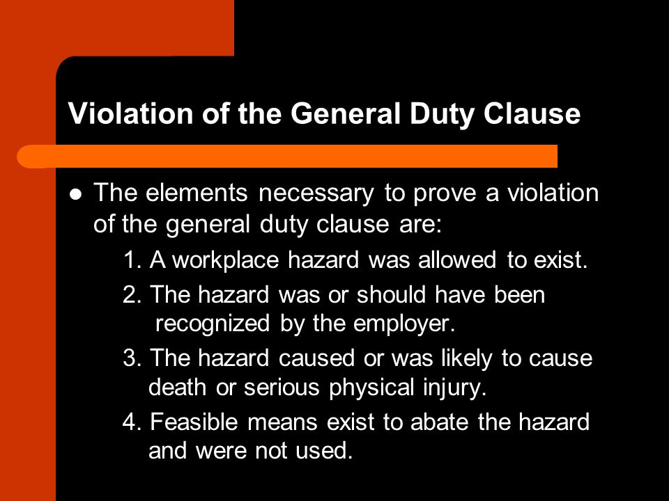 Employers have been held liable for repetitive use injuries although there are no specific standards Employees may refuse to work in an unsafe work environment without fear of retaliation OSHA has guidelines, but no rules, on workplace violence – General duty clause may apply