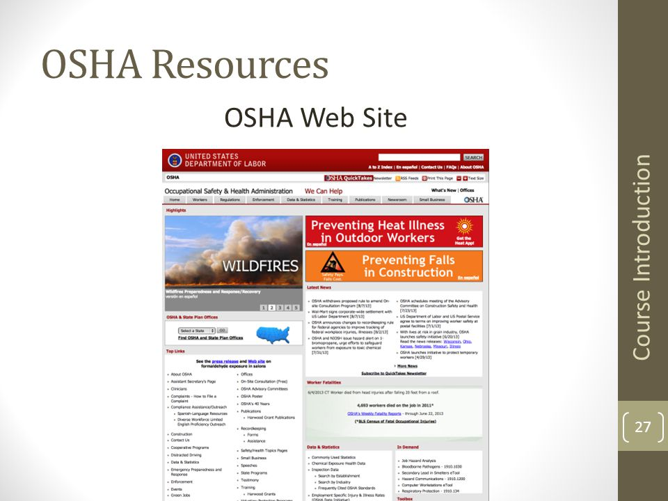 Occupational Safety and Health Program OSHA Resources OSHA Web Site Course Introduction 27