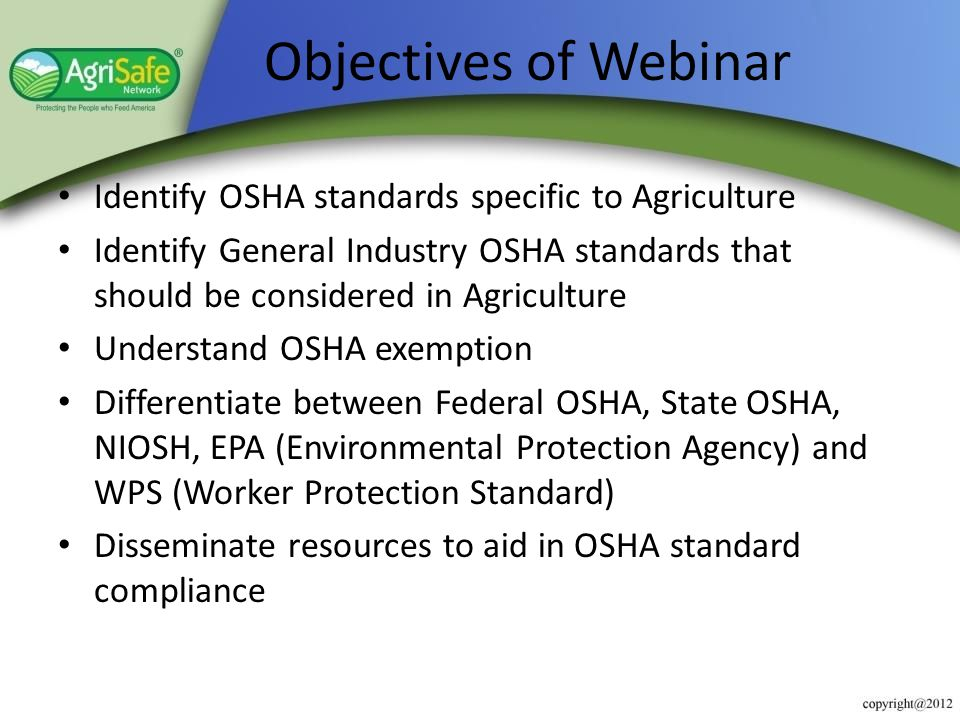 Define your farming operation: Do you have employees? Source: Occupational Safety & Health Act 1970