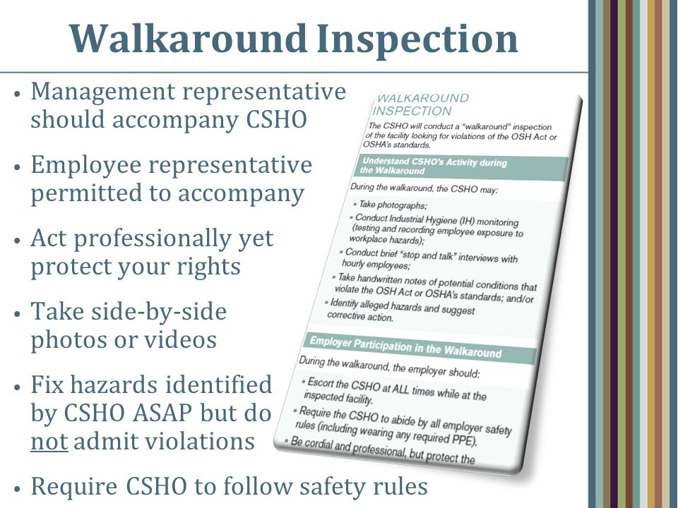 Walkaround Inspection Management representative should accompany CSHO Employee representative permitted to accompany Act professionally yet protect yo