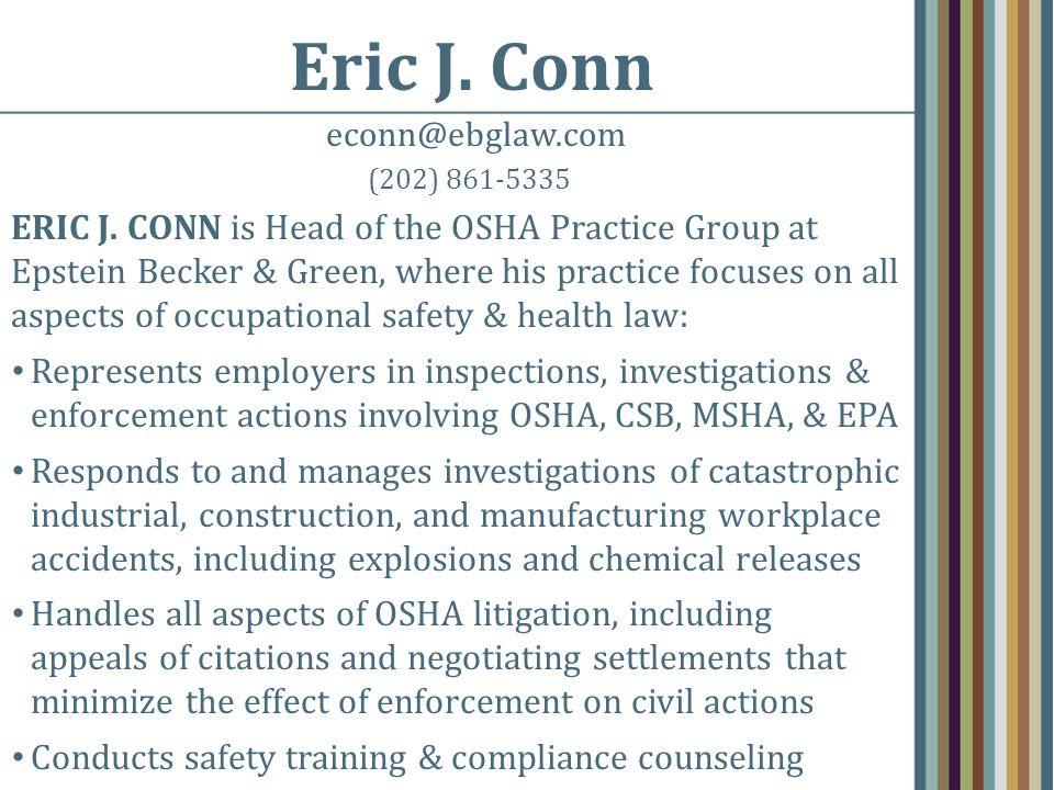 Eric J. Conn econn@ebglaw.com (202) 861-5335 ERIC J.