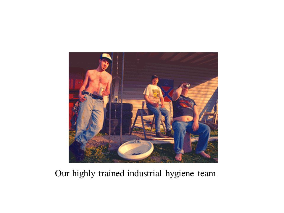 Our highly trained industrial hygiene team