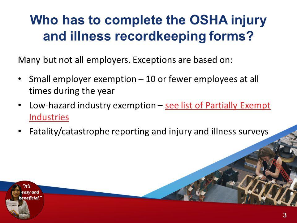 OSHA Form 301: Injury and Illness Incident Report 13 14