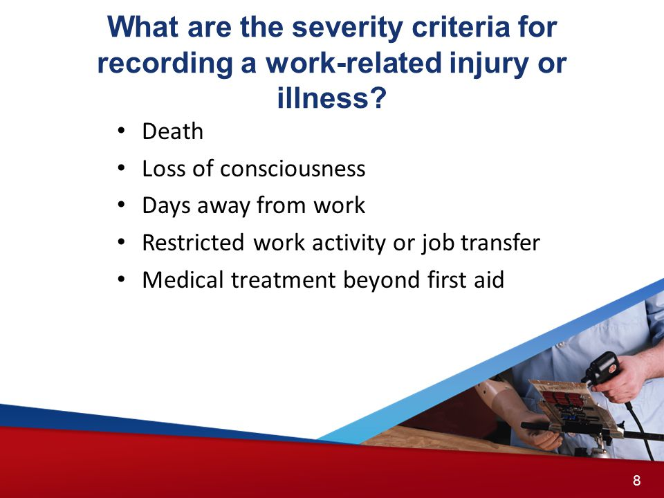 What are the severity criteria for recording a work-related injury or illness.