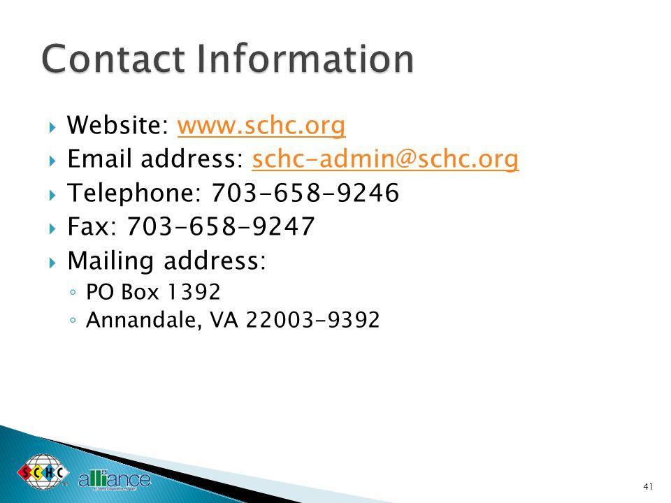  Website: www.schc.orgwww.schc.org  Email address: schc-admin@schc.orgschc-admin@schc.org  Telephone: 703-658-9246  Fax: 703-658-9247  Mailing ad