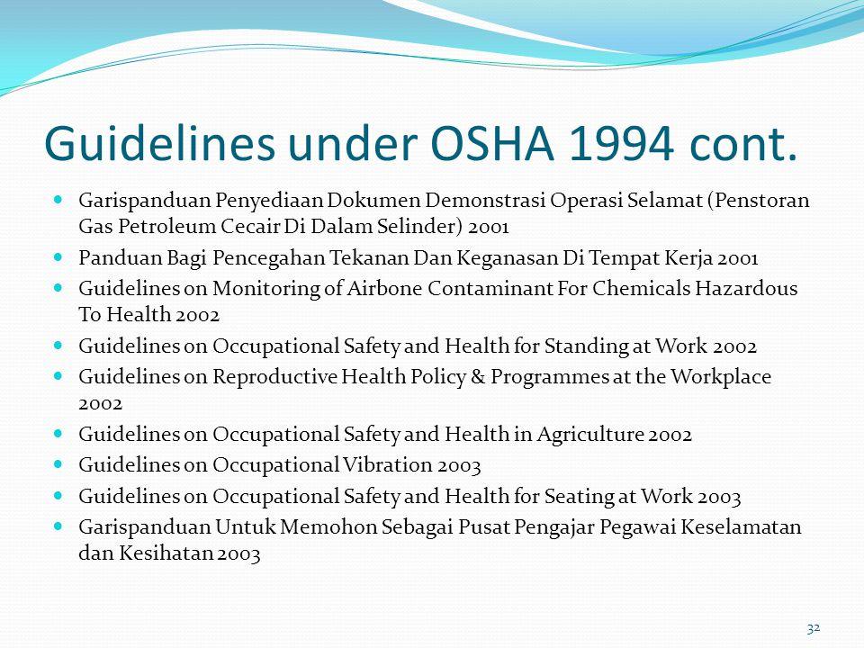 Guidelines under OSHA 1994 cont.
