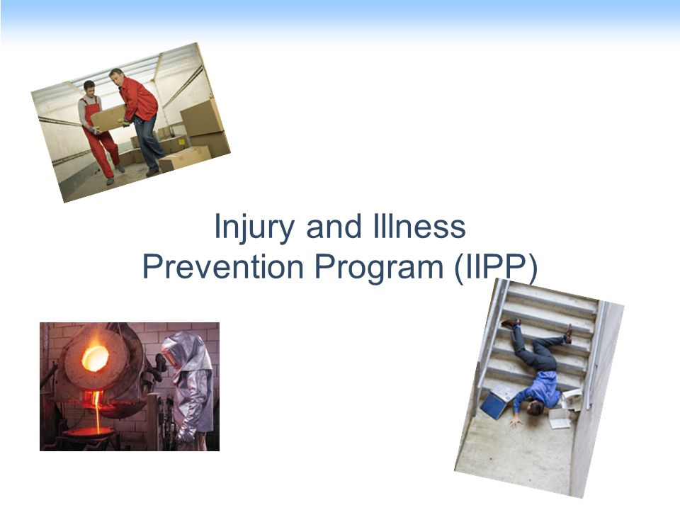 Injury and Illness Prevention Program (IIPP) is a Legal Requirement Mandated by OSHA.