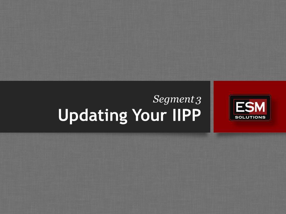 Segment 3 Updating Your IIPP